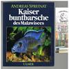 Andreas Spreinat - Kaiser Buntbarsche des Malawisees