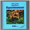 Hanns-J. Krause - Handbuch Aquarienwasser
