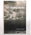 Jaap van der Zwan - Het Brakke Water -- Over een wereld die eens was