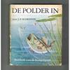 Jan Schreiner 1e druk 1949 - De Polder In! Het boek van de Hengelsport