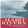 Ted Leeson - The Habbit of Rivers