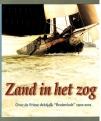 Cees Dekker & Karine Rodenburg - Zand in het Zog - Over de Friese Dektjalk '' Bruinvisch'' 1902-2002