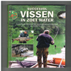 Thorsten Low - Succesvol Vissen in Zoet Water.