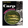 Peter Mohan - Carp Fishing Step by Step