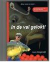 Leon Hoogendijk - In de Val Gelokt! Gesigneerd!