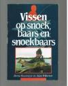 Bertus Rozemeyer / Arjan Willemsen - Vissen op Snoek, Baars en Snoekbaars