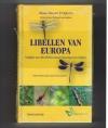 Klaas Douwe B. Dijkstra 9789052107004 - Libellen van Europa -- Veldgids met alle Libellen tussen de Noordpool en de Sahara
