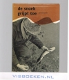 Jan Schreiner ( 2e druk ) - De Snoek grijpt toe