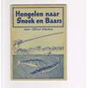 Albert Wauters ( 2e druk ) ( blauw\blauwe uitgave ) - Hengelen naar Snoek en Baars