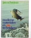 Jan Schreiner ( 2e druk ) - Moderne Materialen en Vis Technieken