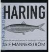 Leif Mannerstrom - Haring -- Meer dan 100 verrassende en smakelijke recepten