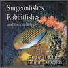 Rudie H Kuiter, Helmut Debelius - Surgeonfishes Rabbitfeshes and their relatives