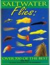 Deke Meyer - Saltwater Flies ; over 700 of the Best