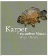 Alijn Danau - Karper en andere Muzen