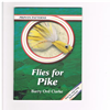 Barry Ord Clarke - Flies for Pike