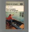 A. van onck - Fijne Kneepjes voor de Hengelaar -- Serie; Vissen en Vangen