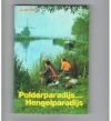 A. van Onck - Polderparadijs....Hengelparadijs