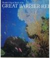 Frank Talbot, e.a. - Great Barrier Reef