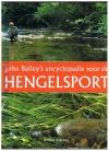 John Bailey's - Encyclopedie voor de Hengelsport