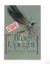 Steve Raymond - Blue Upright / the Flies of a Lifetime ( Gesigneerd! )