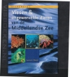 Lawson Wood - Vissen & Ongewervelde dieren van de Middellandse Zee