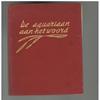 J.J. Hoedeman  - De Aquariaan aan het Woord ( 1952 )