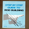 Simpson - Step by Step Guide to Rod Building