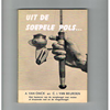 A. van Onck / C.J. van Beurden - Uit de Soepele Pols ( oorspr. prijs f 4,50)