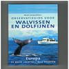 Mark Carwandine - Observatiegids voor Walvissen en Dolfijnen