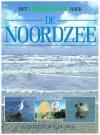 Greenpeace - Het Greenpeaceboek ; De Noordzee