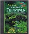 Steve Halls - ABC van de Gezonde Tuinvijver