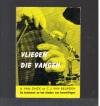 A. van Onck en C.J. van Beurden - Vliegen die Vangen