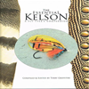 Terry Griffiths - The Essential Kelson - A Fly-Tyer's Compendium