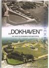 Zuiveringsschap Hollandse Eilanden en Waarden. - ,,Dokhaven'' van Haven tot Afvalwateringsinrichting