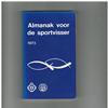 - - Almanak voor de sportvisser 1973