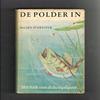 Jan Schreiner 4e druk 1963 - De Polder In! Het boek van de Hengelsport