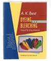 A.K. Best - Dyeing and Bleaching -- Natural Fly-Tying Materials