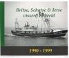 Cornelis Hameeteman - Britse, Schotse & Ierse Visserij in Beeld 1990-1999