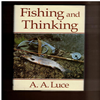 A.A. Luce - Fishing and Thinking