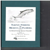 Spencer-Churchill - TARPON FISHING IN MEXICO AND FLORIDA.