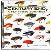 Paul Ptalis - Century End - A Fly Tying Journey