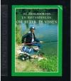 Wilk, Christian - 101 Meelsoorten en Bestanddelen om Beter te Vissen