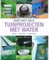 Chris Maton / Mark Edwards - Doe het Zelf Tuinprojecten met Water