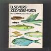 Bent J. Muus - Elseviers Zeevissengids