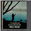 Fred  J. Taylor - Angling in Earnest