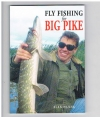 Alan Hanna - Fly Fishing for Big Pike