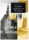 -  - Rondom Zuiderzee en IJsselmeer ( Zo was die tijd )