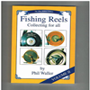 Phil Waller - Fishing Reels Collecting for all ( Vol 2 )