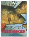 Jan Schreiner ( 1e druk ) - Beter Vissen Meer Vangen
