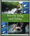 Roger Fogg - Wet-Fly Tying and Fishing